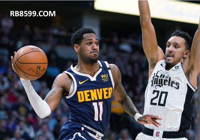 热博RB88体育 NBA篮球联赛快船vs掘金前瞻分析 手机游戏网